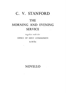 The Morning and Evening Service, Op.10: Complete set by Чарлз Виллиерс Стэнфорд