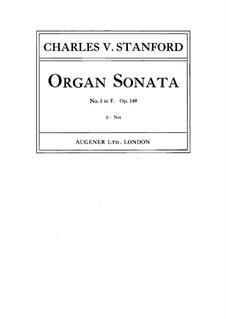 Соната для органа No.1 фа мажор, Op.149: Соната для органа No.1 фа мажор by Чарлз Виллиерс Стэнфорд