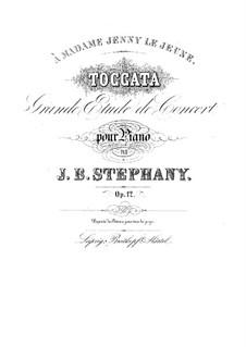 Токката. Большой концертный этюд, Op.12: Токката. Большой концертный этюд by Жан-Батист Стефани