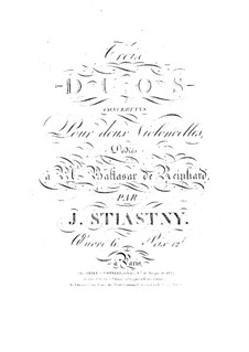 Три концертных дуэта для двух виолончелей, Op.6: Три концертных дуэта для двух виолончелей by Ян Штястный