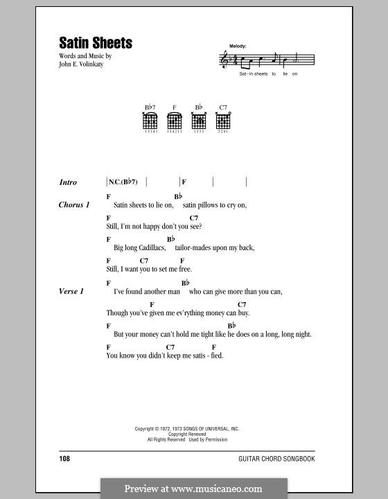 Satin Sheets: Текст, аккорды by John E. Volinkaty