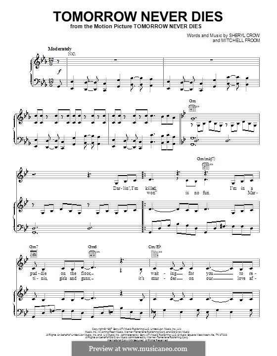 Tomorrow Never Dies (Sheryl Crow): Для голоса и фортепиано (или гитары) by Mitchell Froom, Sheryl Crow