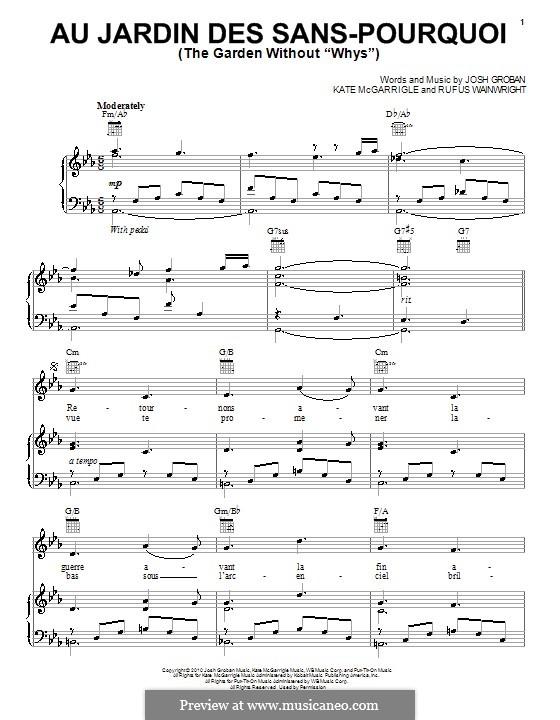 Au jardin des sans-pourquoi (The Garden without 'Whys'): Для голоса и фортепиано (или гитары) by Josh Groban, Kate McGarrigle, Rufus Wainwright