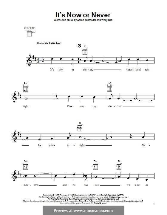 It's Now or Never (Elvis Presley): Для укулеле by Eduardo di Capua, Aaron Schroeder, Wally Gold
