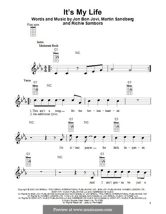 It's My Life (Bon Jovi): Для укулеле by Jon Bon Jovi, Max Martin, Richie Sambora