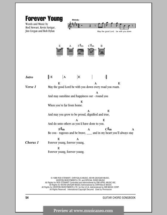 Forever Young II: Текст, аккорды by Bob Dylan, Jim Cregan, Kevin Savigar, Rod Stewart