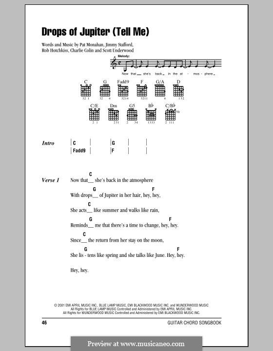 Drops of Jupiter / Tell Me (Train): Текст, аккорды by Charlie Colin, Jimmy Stafford, Patrick Monahan, Rob Hotchkiss, Scott Underwood