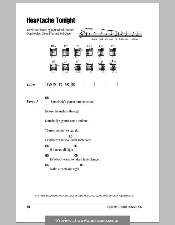 Heartache Tonight (The Eagles): Текст, аккорды by Bob Seger, Don Henley, Glen Frey, John David Souther