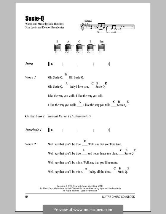 Susie-Q (Creedence Clearwater Revival): Текст, аккорды by Dale Hawkins, Eleanor Broadwater, Stan Lewis