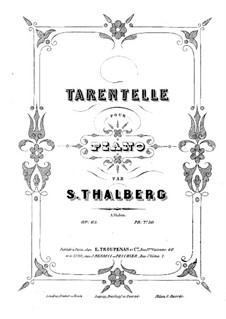 Тарантелла до минор, Op.65: Тарантелла до минор by Сигизмунд Тальберг