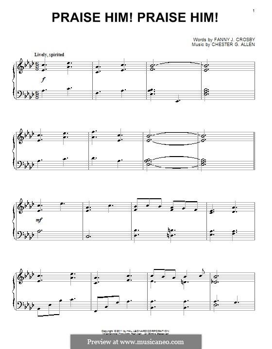 Praise Him! Praise Him!: Для фортепиано by Chester G. Allen