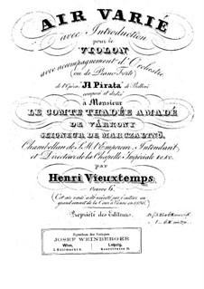 Вариации на тему из оперы 'Пират' Беллини, Op.6: Для скрипки и фортепиано by Анри Вьетан