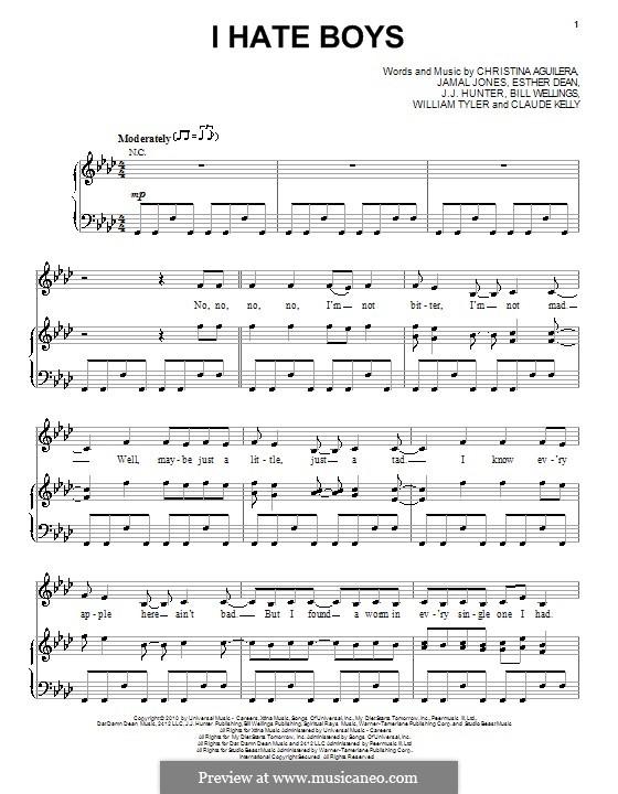 I Hate Boys (Christina Aguilera): Для голоса и фортепиано (или гитары) by Bill Wellings, Claude Kelly, Esther Dean, J.J. Hunter, Jamal Jones, William Tyler