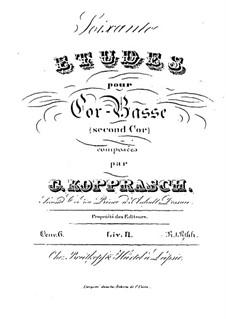 Soixante etudes pour cor-basse, Op.6: Livre II by Георг Копраш