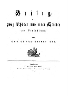 Heilig mit zwei Choren und einer Ariette zur Einleitung, H 778, Wq 217: Партитура by Карл Филипп Эммануил Бах