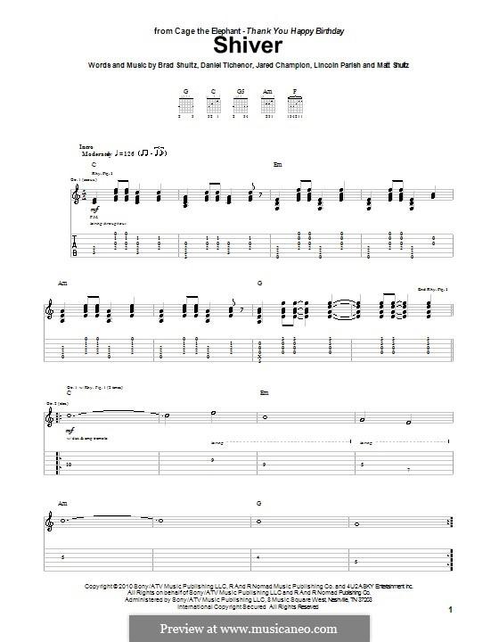 Shiver (Cage the Elephant): Гитарная табулатура by Brad Shultz, Daniel Tichenor, Jared Champion, Lincoln Parish, Matt Shultz