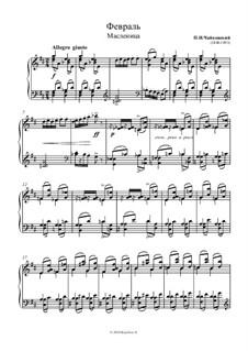 No.2 Февраль (Масленица): Для фортепиано (ноты высокого качества) by Петр Чайковский