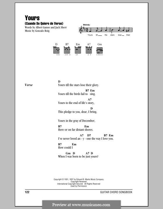 Yours (Cuando Se Quiere de Veras): Текст, аккорды by Gonzalo Roig