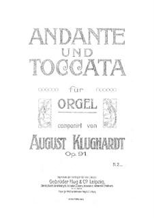 Анданте и Токката, Op.91: Анданте и Токката by Август Клугхардт