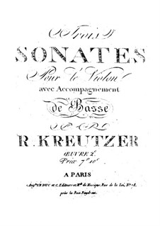 Три сонаты для скрипки и бассо континуо, Op.2: Три сонаты для скрипки и бассо континуо by Родольф Крейцер