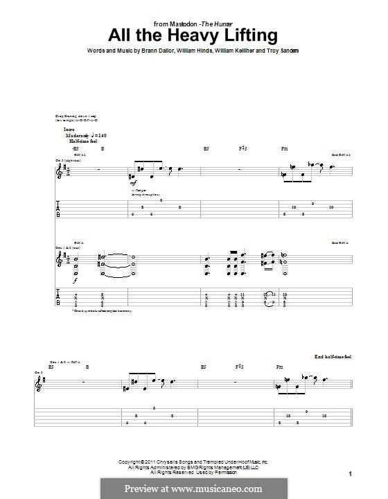All the Heavy Lifting (Mastodon): Гитарная табулатура by Brann Dailor, Troy Sanders, William Hinds, William Kelliher