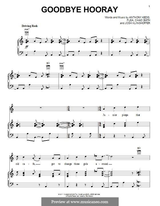 Goodbye Hooray (Red Hot Chili Peppers): Для голоса и фортепиано (или гитары) by Flea, Anthony Kiedis, Chad Smith, Josh Klinghoffer