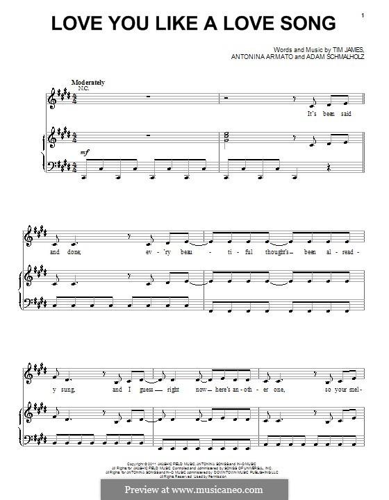 Love You Like a Love Song (Selena Gomez): Для голоса и фортепиано (или гитары) by Adam Schmalholz, Antonina Armato, Timothy James
