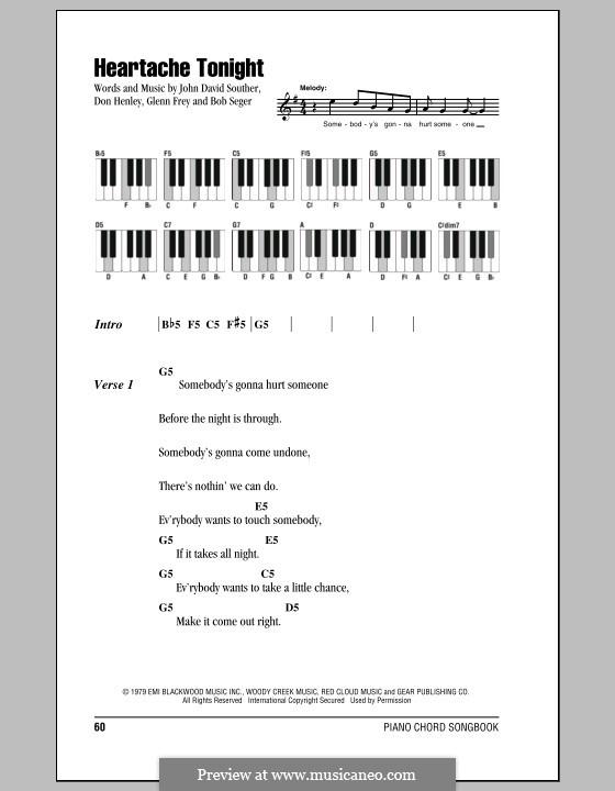 Heartache Tonight (The Eagles): Текст и аккорды для фортепиано by Bob Seger, Don Henley, Glen Frey, John David Souther