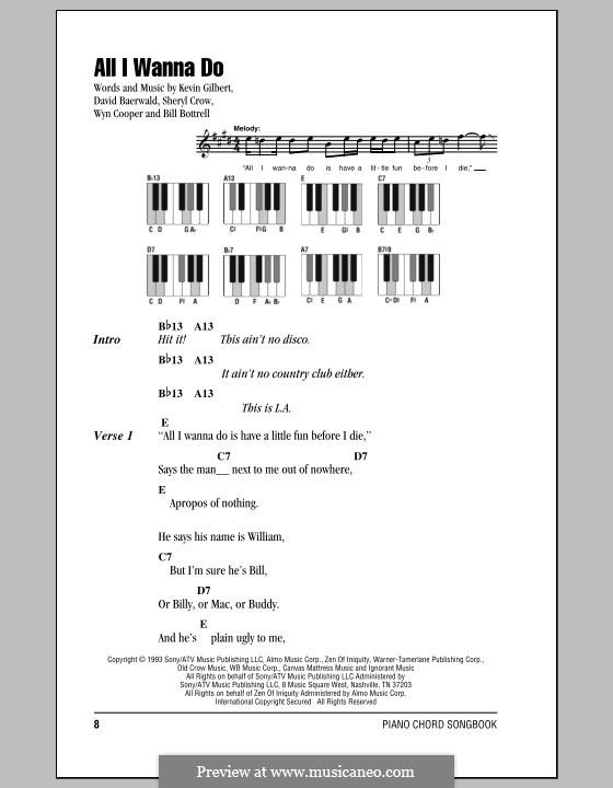 All I Wanna Do: Текст и аккорды для фортепиано by Bill Bottrell, David Baerwald, Kevin Gilbert, Sheryl Crow, Wyn Cooper