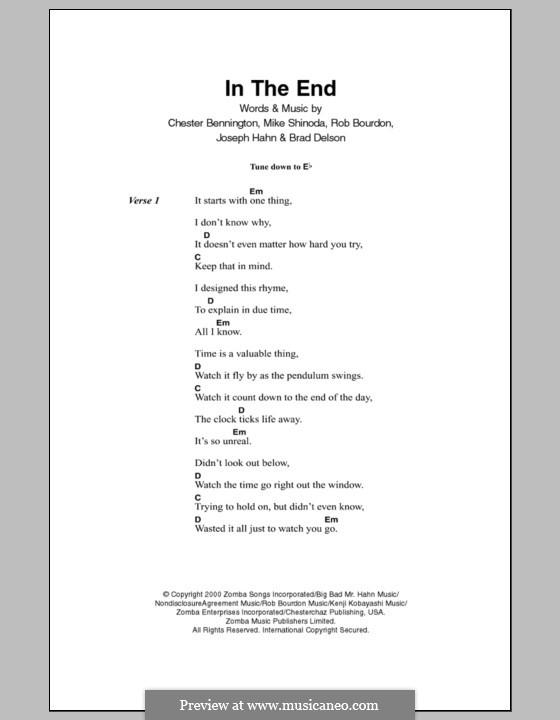 In the End (Linkin Park): Текст, аккорды by Brad Delson, Charles Bennington, Joseph Hahn, Mike Shinoda, Rob Bourdon