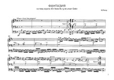 Фантазия на тему хорала 'Ein feste Burg ist unser Gott', Op.27: Для органа by Макс Регер