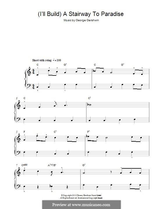 I'll Build a Stairway to Paradise: Для начинающего пианиста by Джордж Гершвин