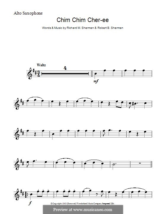 Chim Chim Cher-ee (from Mary Poppins): For alto saxophone by Richard M. Sherman, Robert B. Sherman