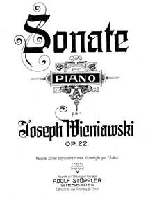 Соната для фортепиано, Op.22: Соната для фортепиано by Юзеф Венявский