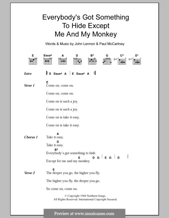 Everybody's Got Something to Hide Except Me and My Monkey (The Beatles): Текст, аккорды by John Lennon, Paul McCartney