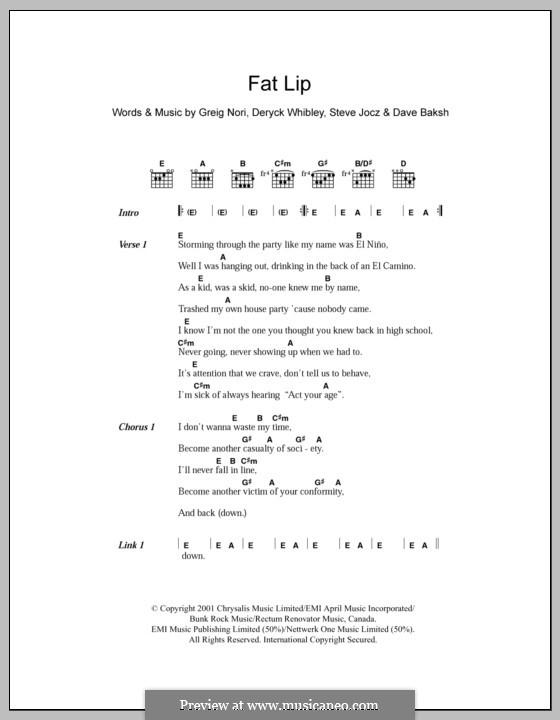 Fat Lip: Текст, аккорды by Sum 41, Dave Baksh, Deryck Whibley, Greig Andrew Nori, Steve Jocz