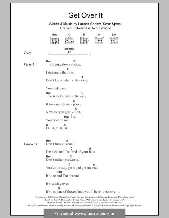 Get Over It: Текст, аккорды by Avril Lavigne, Graham Edwards, Lauren Christy, Scott Spock