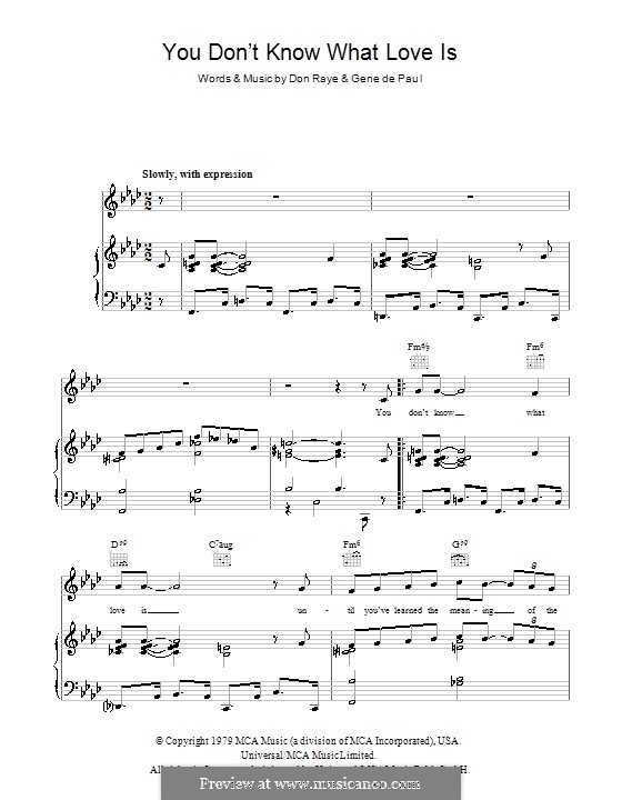 You Don't Know What Love Is: Для голоса и фортепиано (или гитары) by Don Raye, Gene de Paul