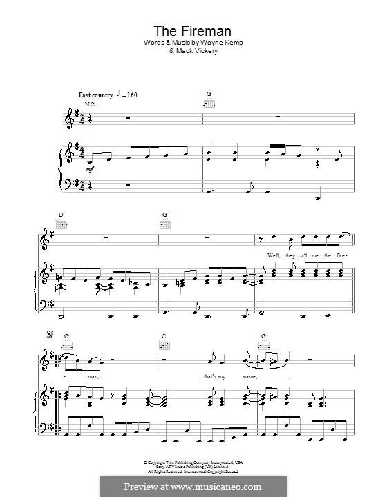 The Fireman (George Strait): Для голоса и фортепиано (или гитары) by Mack Vickery, Wayne Kemp