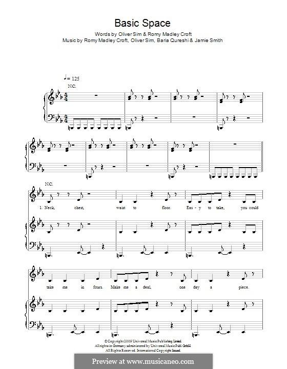 Basic Space (The XX): Для голоса и фортепиано (или гитары) by Baria Qureshi, Jamie Smith, Oliver Sim, Romy Madley Croft