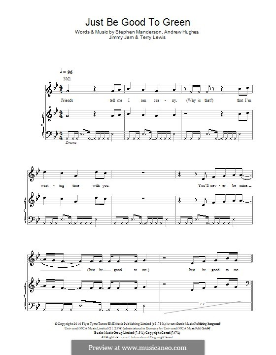 Just Be Good To Green (Professor Green feat. Lily Allen): Для голоса и фортепиано (или гитары) by Andrew Hughes, Jimmy Jam, Stephen Manderson, Terry Lewis