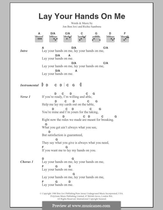 Lay Your Hands on Me (Bon Jovi): Текст, аккорды by Jon Bon Jovi, Richie Sambora