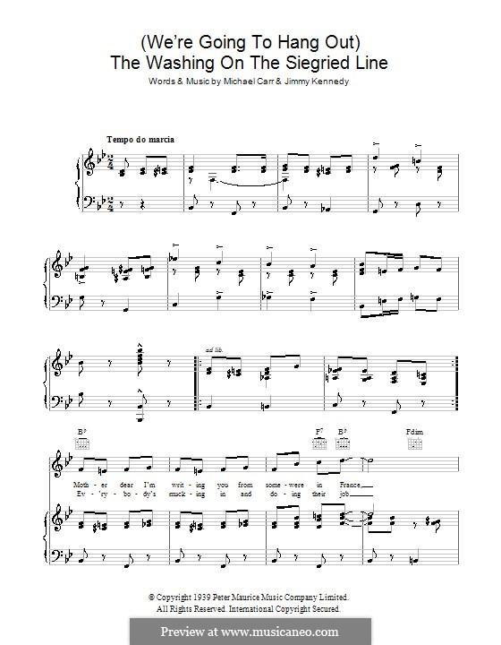 The Washing on the Siegfried Line: Для голоса и фортепиано (или гитары) by Jimmy Kennedy, Michael Carr