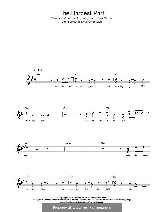 The Hardest Part (Coldplay): Мелодия, текст и аккорды by Chris Martin, Guy Berryman, Jonny Buckland, Will Champion