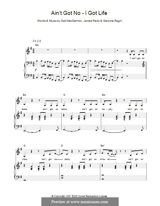 Ain't Got No - I Got Life (Nina Simone): Для голоса и фортепиано (или гитары) by Galt MacDermot, Gerome Ragni, James Rado