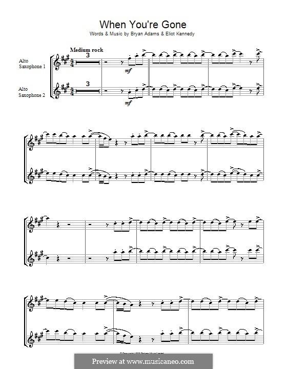 When You're Gone (Bryan Adams and Melanie C): Для альтового саксофона by Bryan Adams, Eliot Kennedy