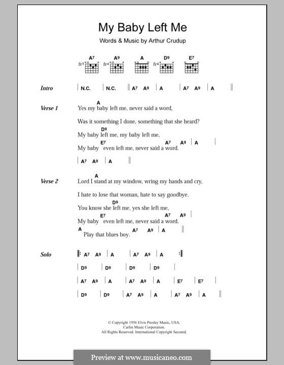 My Baby Left Me (Elvis Presley): Текст, аккорды by Arthur Crudup