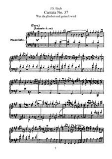 Wer da gläubet und getauft wird, BWV 37: Клавир с вокальной партией by Иоганн Себастьян Бах