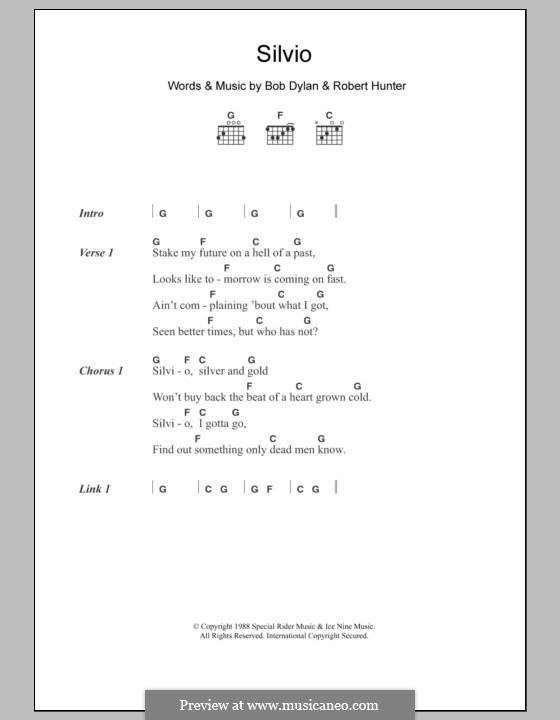 Silvio: Текст, аккорды by Bob Dylan, Robert Hunter