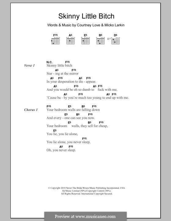 Skinny Little Bitch (Hole): Текст, аккорды by Courtney Love, Micko Larkin